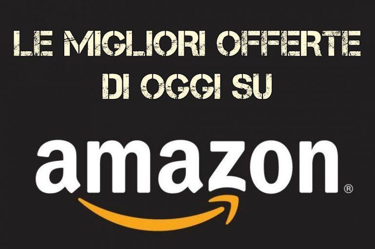 Le migliori offerte Amazon di oggi selezionate da Evosmart.it