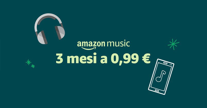 Amazon Music Unlimited: abbonamento trimestrale a 0,99€