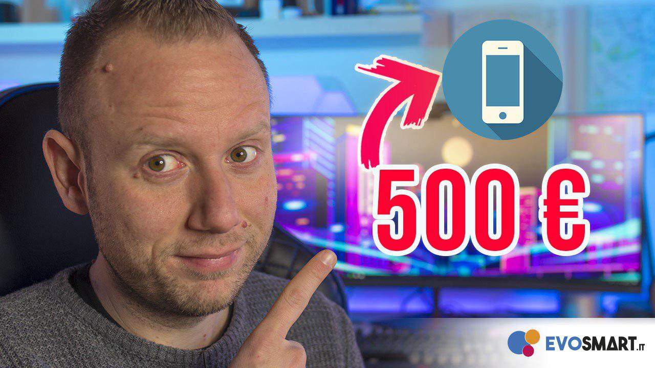 smartphone sotto i 500€