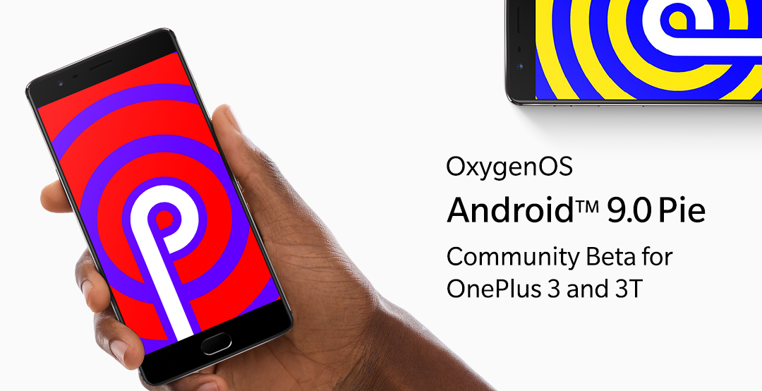 OnePlus 3 e 3T: finalmente disponibile la prima open beta di Android Pie