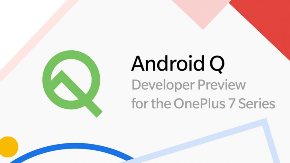 Android Q Developer Preview OnePlus 7