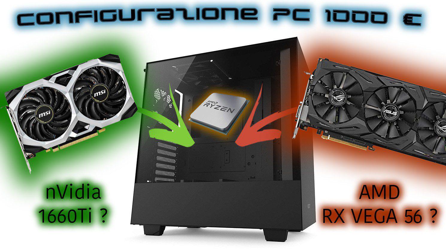 La migliore configurazione PC da 1000€ | Maggio 2019