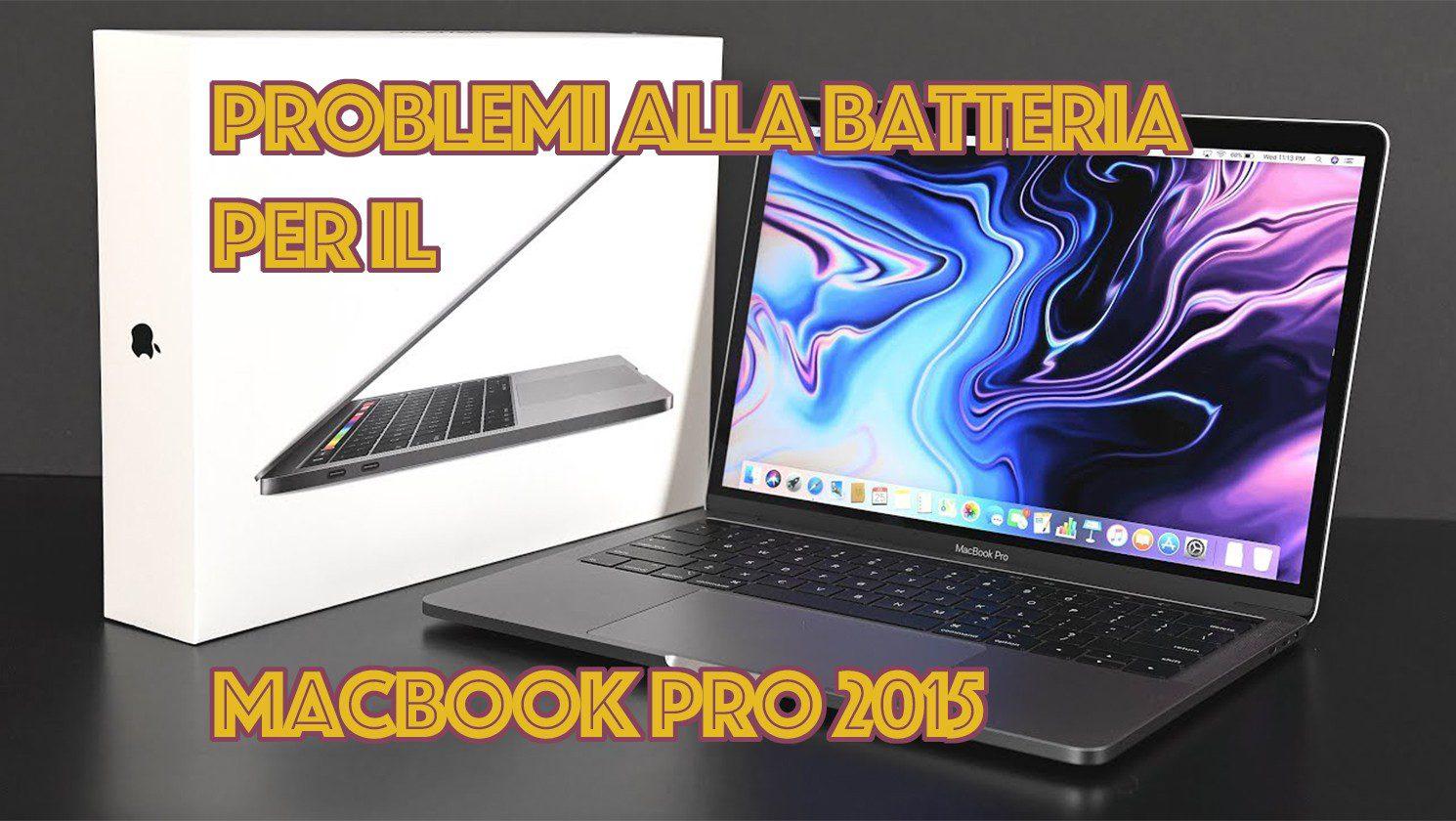 Apple richiama alcuni MacBook Pro per un problema alla batteria