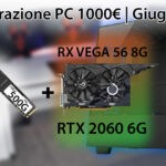 La migliore configurazione PC da 1000€ | Giugno 2019