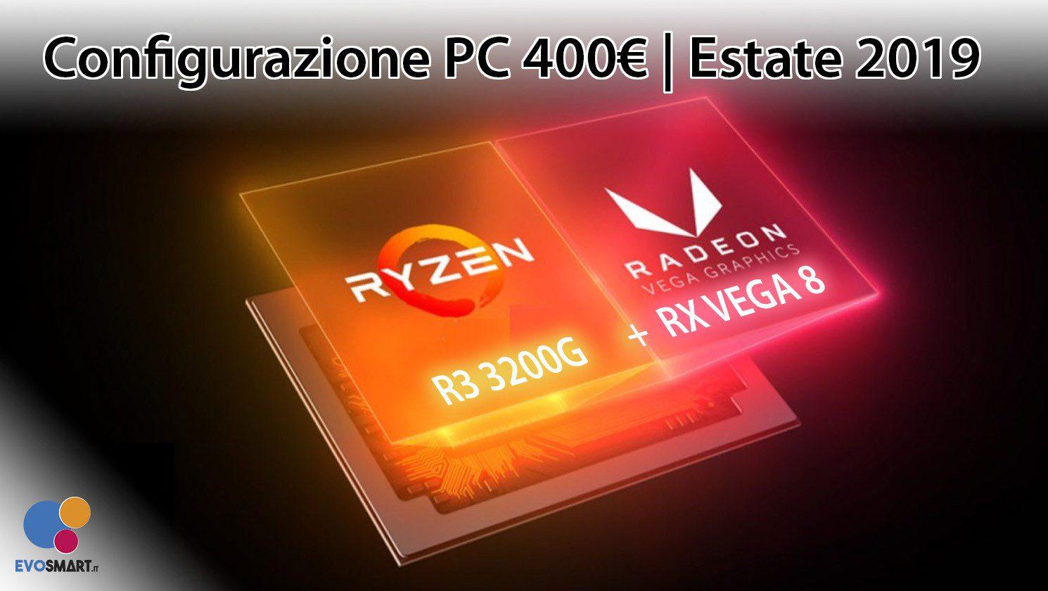 La migliore configurazione PC da 400 € | Estate 2019
