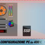 La migliore configurazione PC da 400 €   Marzo 2020
