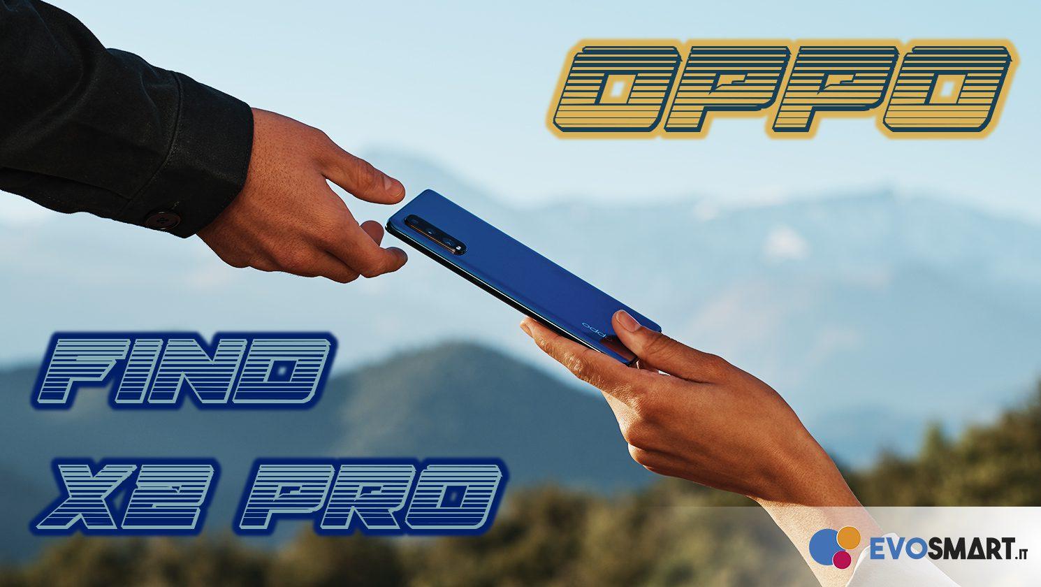 OPPO Find X2 Pro - Caratteristiche tecniche e prezzi
