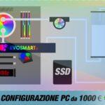 La migliore configurazione PC da 1000 € | Maggio 2020