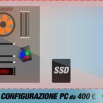 La migliore configurazione PC da 400 € | Maggio 2020