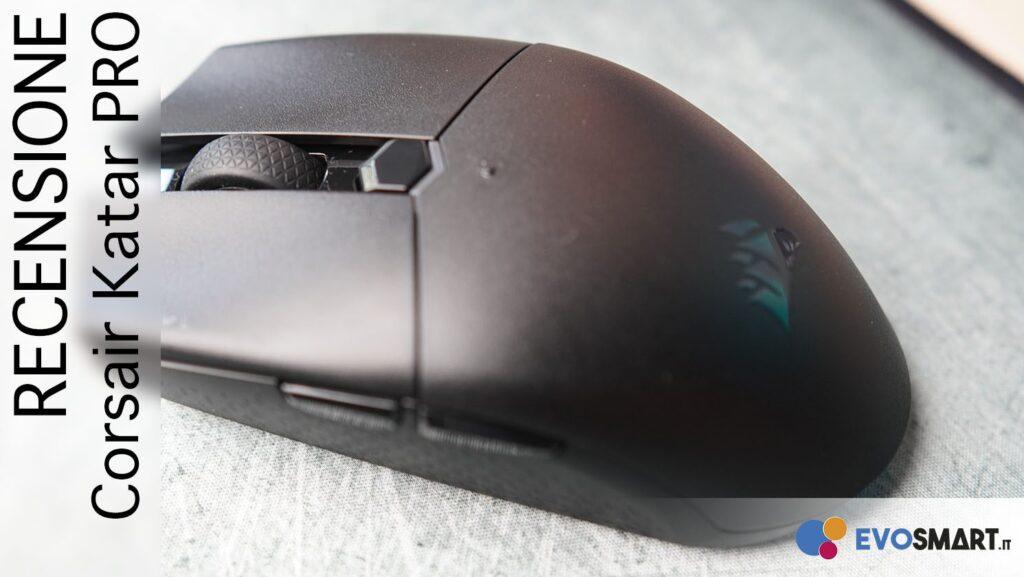 Gaming mouse wireless a meno di 50€? Recensione del Corsair Katar Pro
