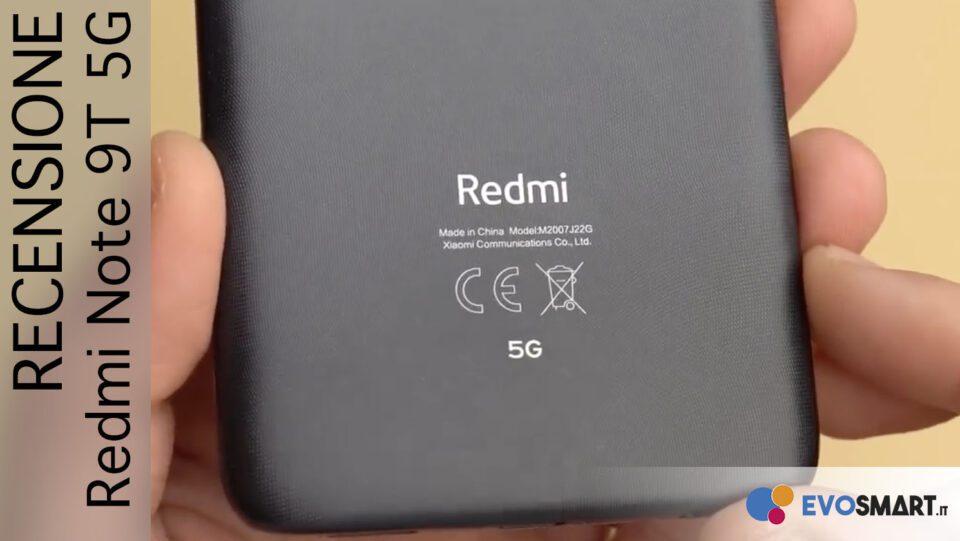 Recensione Redmi Note 9T. Entry Level + 5G!