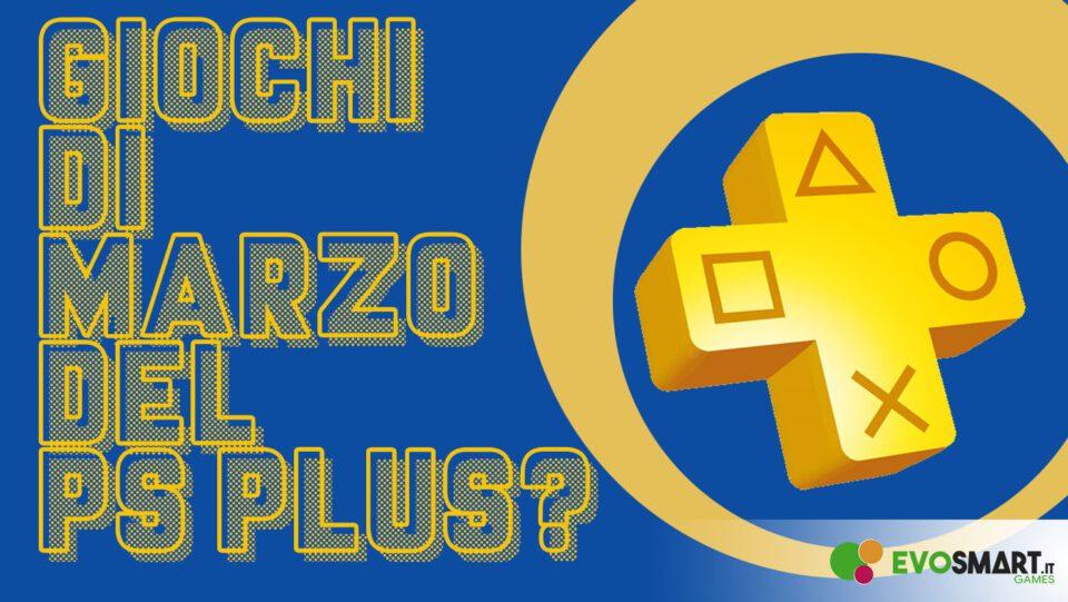 Sono questi i giochi gratis del PlayStation Plus di Marzo?