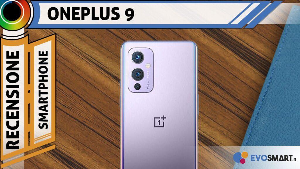 Recensione OnePlus 9. Finalmente foto al top!