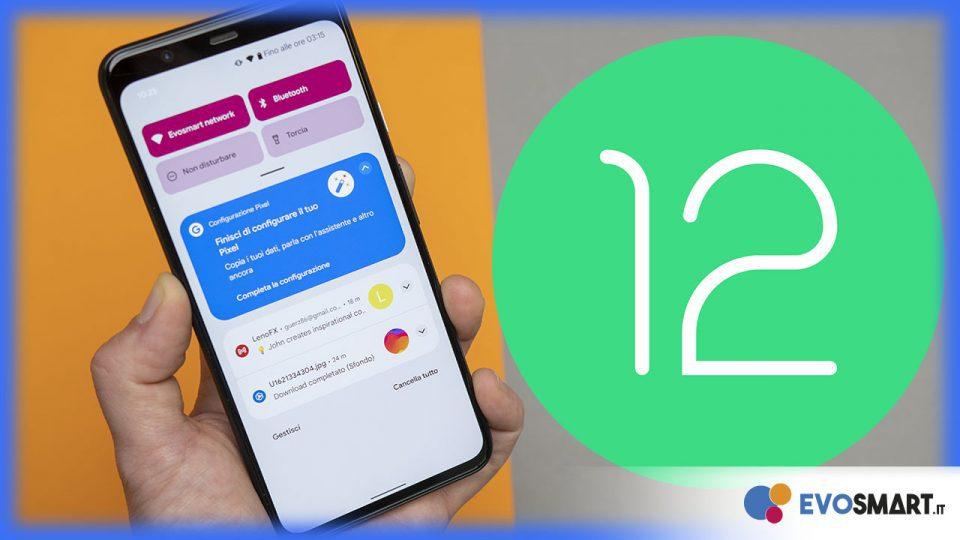 Android 12 : ecco tutte le novità