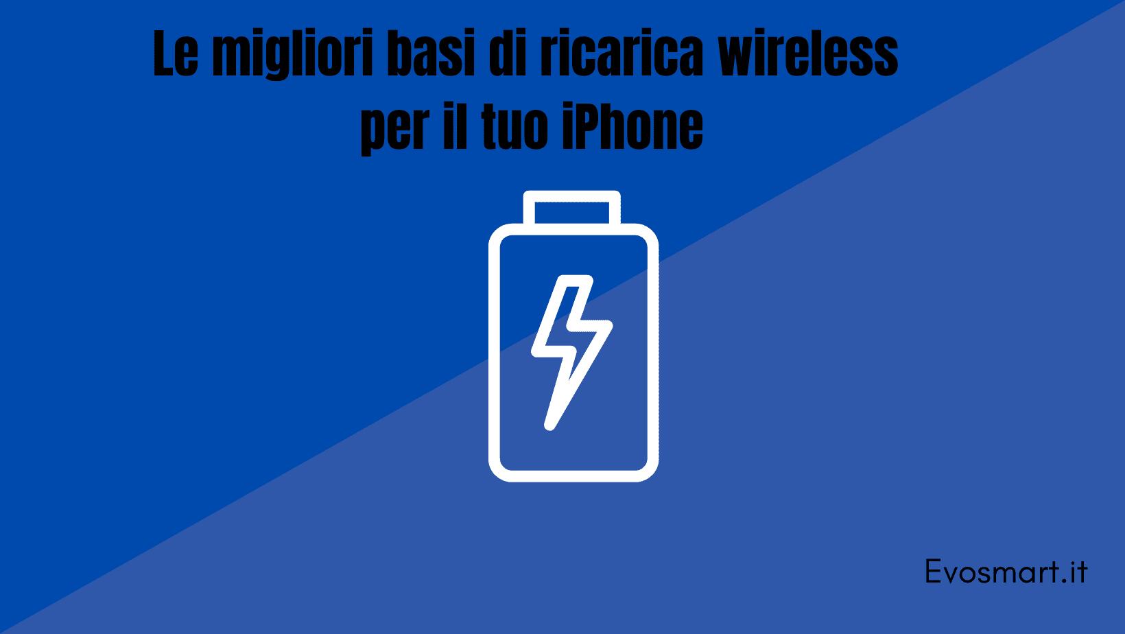 migliori ricariche wireless