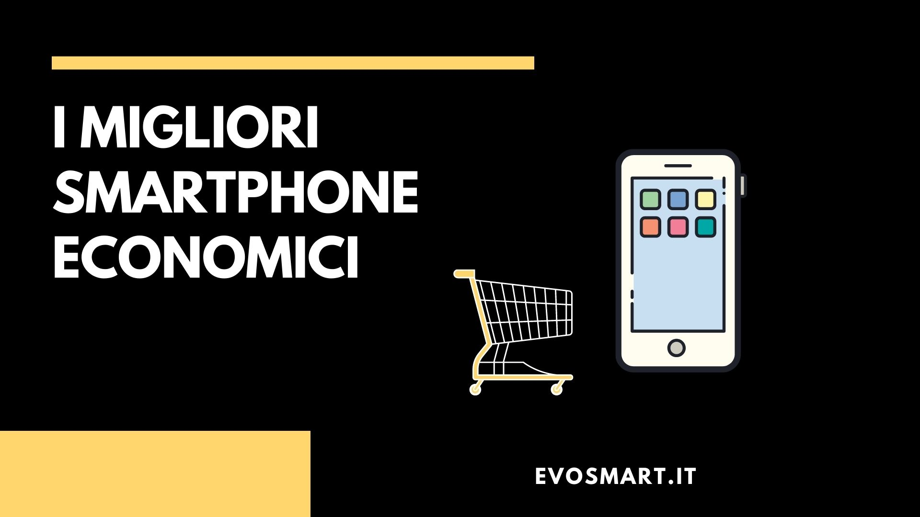 smartphone a basso costo